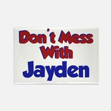 Don't Mess With Jayden Rectangle Magnet