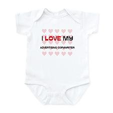 I Love My Advertising Copywriter Infant Bodysuit