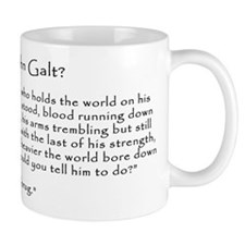 "Who is John Galt? ""To Shrug"" Quote Small Mug"
