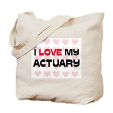 I Love My Actuary Tote Bag
