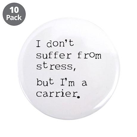 """Stress Carrier 3.5"""" Button (10 pack)"""