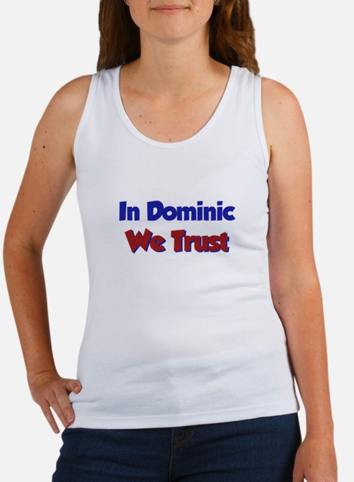 In Dominic We Trust Women's Tank Top