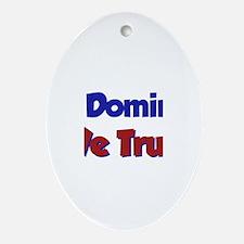 In Dominic We Trust Oval Ornament
