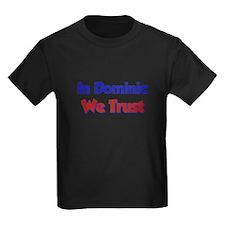 In Dominic We Trust T