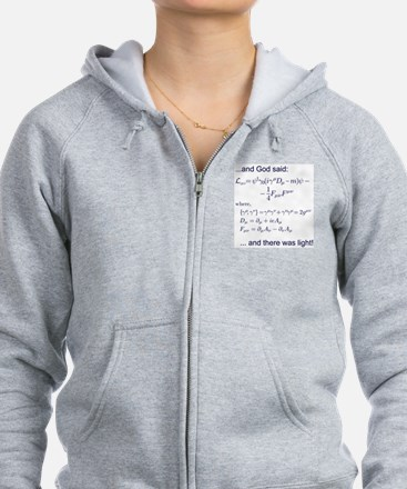 God said, let there be light (QED) Zip Hoodie