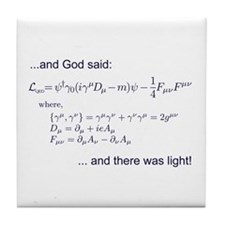 God said, let there be light (QED) Tile Coaster