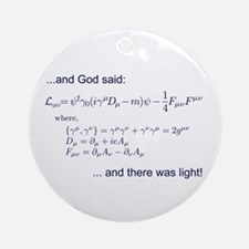 God said, let there be light (QED) Ornament (Round