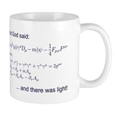 God said, let there be light (QED) Mug
