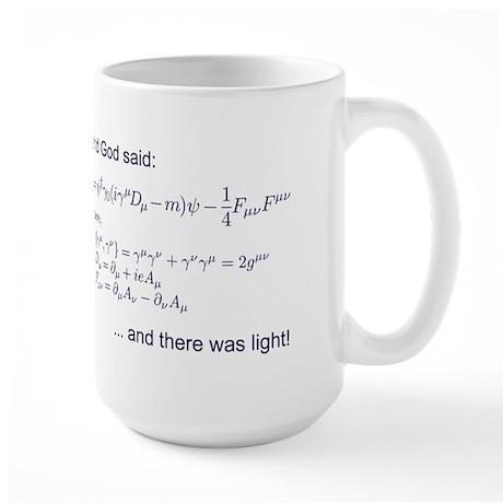 God said, let there be light (QED) Large Mug