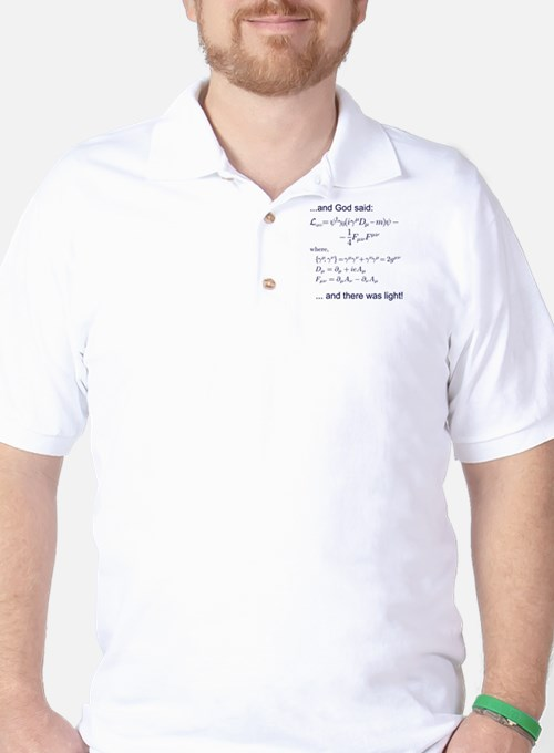 God said, let there be light (QED) Golf Shirt