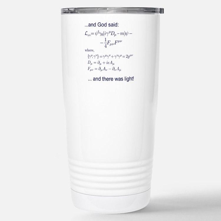 God said, let there be light (QED) Travel Mug