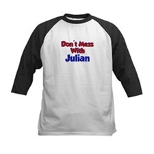 Don't Mess With Julian Tee