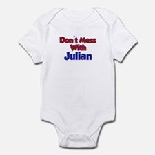 Don't Mess With Julian Infant Bodysuit