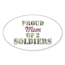 Proud Mom of 2 Soldiers Oval Decal