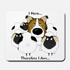 Rough Collie - I Herd... Mousepad