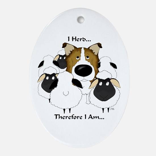 Rough Collie - I Herd... Oval Ornament