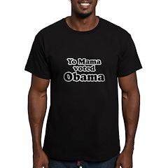 Yo mama voted Obama T