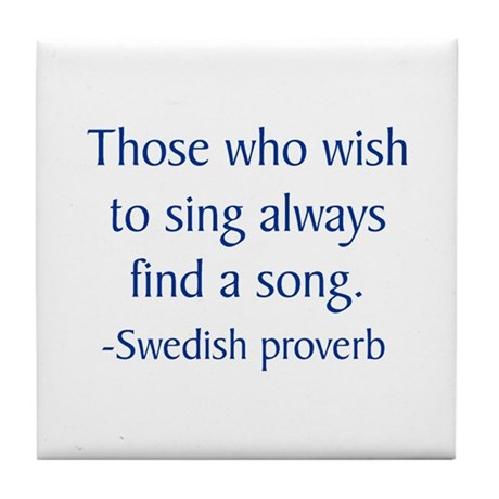 Swedish proverb Tile Coaster