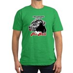 I'm voting for the Pit Bull Men's Fitted T-Shirt (