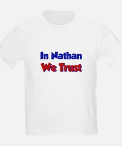 In Nathan We Trust T-Shirt