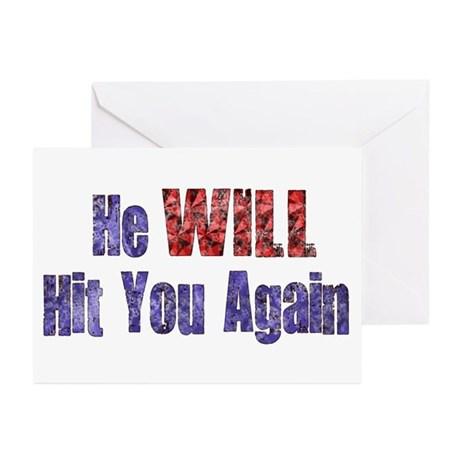 He Will Hit You Again Greeting Cards (Pk of 10)