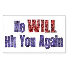 He Will Hit You Again Rectangle Decal