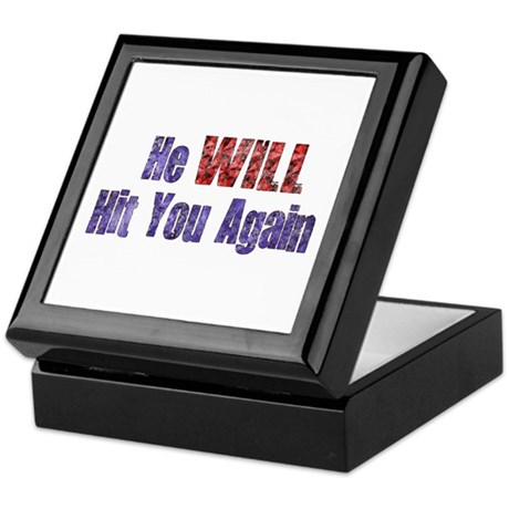 He Will Hit You Again Keepsake Box