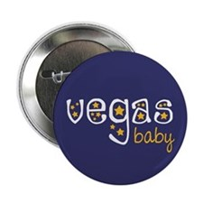 "Vegas Baby 2.25"" Button"
