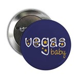 """Vegas Baby 2.25"""" Button (10 pack)"""