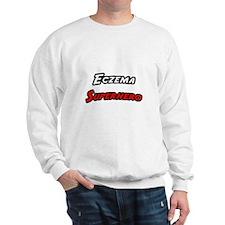 """""""Eczema Superhero"""" Sweatshirt"""