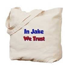 In Jake We Trust Tote Bag
