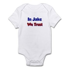 In Jake We Trust Infant Bodysuit