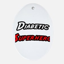 """Diabetic Superhero"" Oval Ornament"