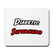 """""""Diabetic Superhero"""" Mousepad"""