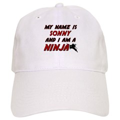 my name is sonny and i am a ninja Baseball Cap
