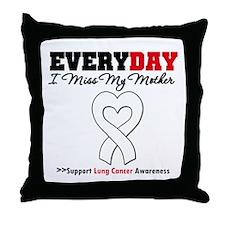 LungCancer MissMyMother Throw Pillow