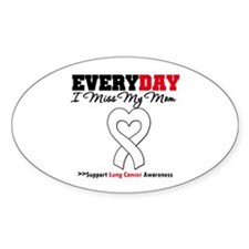 LungCancer MissMyMom Oval Decal