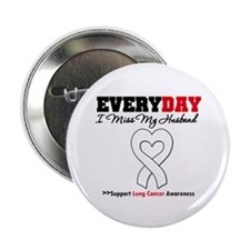 "LungCancer MissMyHusband 2.25"" Button"