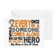 HERO Comes Along 1 Mom LEUKEMIA Greeting Card