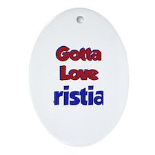 Gotta Love Cristian Oval Ornament