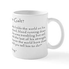Who is John Galt? Atlas Shrugged Small Mug