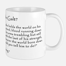 Who is John Galt? Atlas Shrugged Small Small Mug