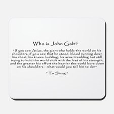 Who is John Galt? Atlas Shrugged Mousepad