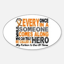 HERO Comes Along 1 Father LEUKEMIA Oval Decal