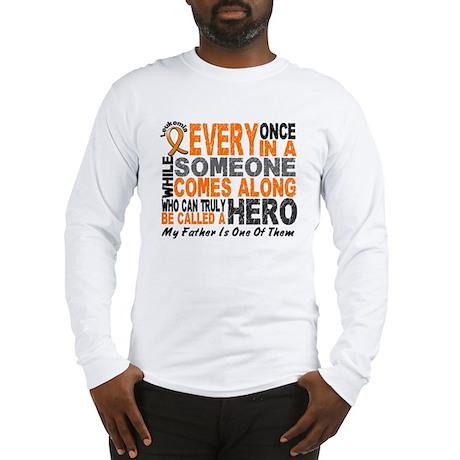 HERO Comes Along 1 Father LEUKEMIA Long Sleeve T-S