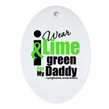 I Wear Lime Green For Daddy Oval Ornament
