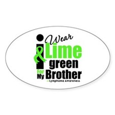 I Wear Lime Green For Brother Oval Sticker (10 pk)