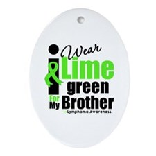 I Wear Lime Green For Brother Oval Ornament