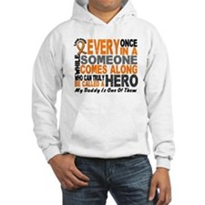 HERO Comes Along 1 Daddy LEUKEMIA Hoodie
