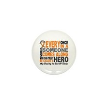 HERO Comes Along 1 Daddy LEUKEMIA Mini Button (10